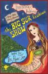 The fabled Big Sur Fashion Show!